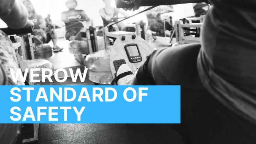 weRow Standard of Safety
